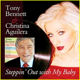Listen now Tony Bennett and Christina Aguilera's Steppin Out with My Baby