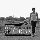 50 Shades Of Adrian Marcel